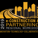 2019 e-Construction & Partnering Regional Workshop