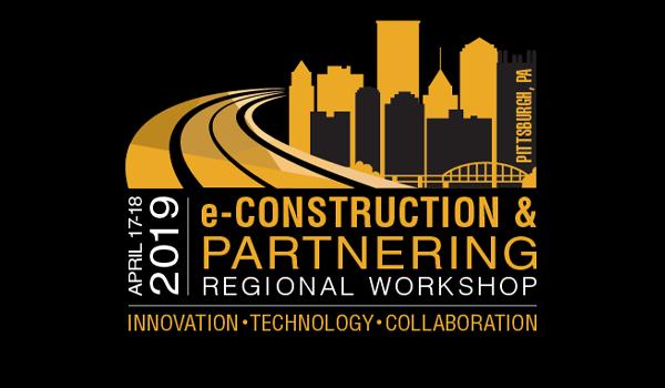 2019 e-Construction & Partnering Regional Workshop