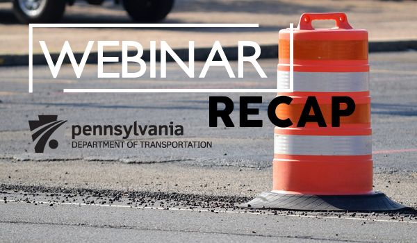 RECAP: 2019 Project Letting Schedule Webinar PennDOT Districts 5-0 & 8-0