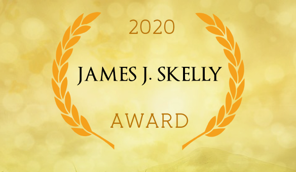 2020 JAMES J. SKELLY AWARD – Call for Nominations
