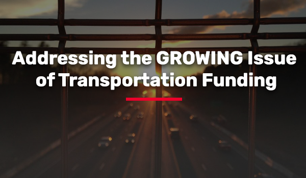 Addressing the GROWING Issue of Transportation Funding
